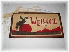 Moose Welcome Sign lodge decor wall art Cabin signs Nature outdoors hunting wood. $8.99, via Etsy.