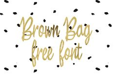 DLOLLEYS HELP: Brown Bag Free Font