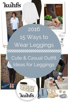 15 Stylish Ways to Wear Leggings. Cute outfits ideas on how to wear your leggings. pair your leggings with boots for a cute fall & Winter look. In the Summer, pair your leggings with sandals for a fresh new look.