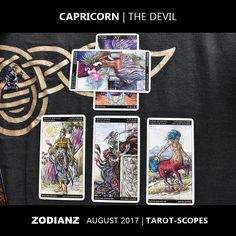 Zodianz Capricorn August 2017 Tarot-Scopes