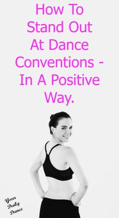 Stand out at dance conventions... #dance #dancer