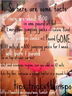 1000 jumping jacks= 1 pound gone