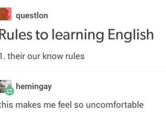 """English isn't a language, it's three languages stacked on top of each other wearing a trenchcoat. 9gag Funny, Stupid Funny Memes, Funny Relatable Memes, Haha Funny, Funny Posts, Best Funny Quotes, Funny Stuff, Memes Humor, Jokes"