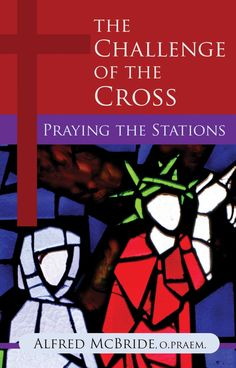 Stations of the cross prayers and reflections