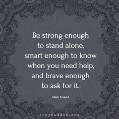Be strong #WordsofWisdomQuotes