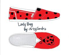 I have been searching for a ladybug Toms