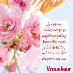 Qoutes, Life Quotes, Afrikaanse Quotes, Inner Peace, Inspirational Quotes, Messages, Happiness, Study Ideas, Inspiring Art