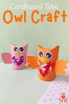 This Cardboard Tube Owl Craft is so cute. With heart shaped bellies these TP Roll Owls are nice gifts. Use them as Owl Mother's Day gifts or Owl Valentines! Owl Crafts Kids, Bird Crafts, Easy Crafts For Kids, Animal Crafts, Recycled Crafts, Preschool Crafts, Art For Kids, Cardboard Tube Crafts, Toilet Paper Roll Crafts