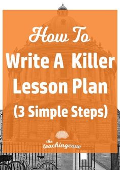 Need to write a killer lesson plan quickly? Check out today's post for my 3 simple steps to write a lesson plan! I've even got a lesson planning freebie on the way for you, too! Are you an English tea (Step Class Teachers) Library Lesson Plans, Writing Lesson Plans, English Lesson Plans, Music Lesson Plans, Teacher Lesson Plans, Kindergarten Lesson Plans, Writing Lessons, The Plan, How To Plan