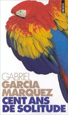 Cent Ans De Solitude Gabriel Garcia Marquez