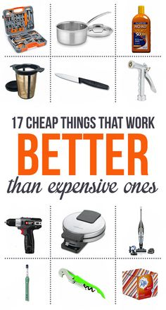 17 Cheap Things That Are Better Than The Expensive Versions