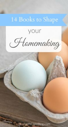 A GREAT list of 14 books to help you learn homemaking basics: loving your family, disciplining children, organization, cooking, and more!