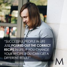 Millionaire at is a book written by Albert van Wyk, one of the youngest millionaires in South Africa. Learn from a South African Millionaire. Monday Quotes, Become A Millionaire, Your Recipe, Successful People, You Changed, How To Become, African, Life, Inspiration