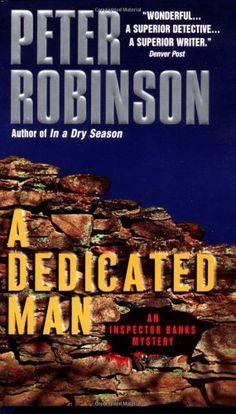 Bestseller Books Online A Dedicated Man (Inspector Banks Mysteries) Peter Robinson $7.99  - http://www.ebooknetworking.net/books_detail-0380716453.html
