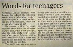 Wow! I LOVE this!!! Words For Teenagers - 1959......I think this applies to adults now too!!! Stop feeling entitled to being taken care of.