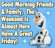 145 Best Yea Its Friday Images Friday Weekend Good Morning