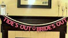 Tide's Out Bride's Out glitter banner : Bachelorette/Nautical by Glambanners on Etsy