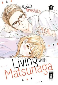 Living with Matsunaga 08 by Keiko Iwashita Reading Online, Books Online, New Books, Books To Read, We Remember, Audiobooks, This Book, Manga, Yayoi