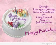 Happy Birthday Wishes For Sister, Birthday Messages For Sister, Birthday Quotes For Sister Special Happy Birthday Wishes, Birthday Greetings For Sister, Birthday Messages For Sister, Happy Birthday Wishes Quotes, Best Birthday Wishes, Happy Birthday Pictures, Happy Birthday Sister, Happy Birthday Cards, Sister Messages