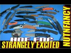 EDC Knife Combos That Excite Me by Nutnfancy - YouTube