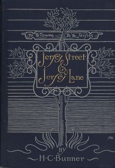 'Jersey Street and Jersey Lane' by H. C. Bunner, 1896. Design by Margaret N. Armstrong