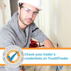 Did you know that 57% of homeowners don't check their trader's credentials? It's easy to do your research with TrustATrader – you can search by area or by trader's name and see trader reviews, credentials and even photos of their previous work at the touch of a button. Visit TrustATrader today: www.trustatrader.com