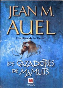Los cazadores de Mamuts,  de Jean M. Auel
