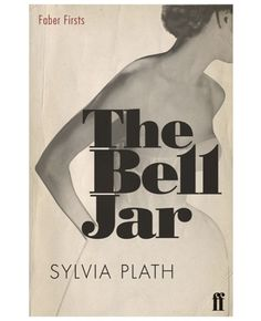 The Bell Jar by Sylvia Plath #type