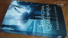 #review http://magicznyswiatksiazki.pl/waleczna-czarownica-danielle-l-jensen/ #book #read #daniellejensen #fantasy