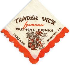 Trader Vic's- Famous Tropical Drinks ~ Oakland, Honolulu