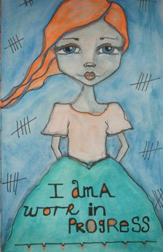 I am a work in progress.... journal page for SOC