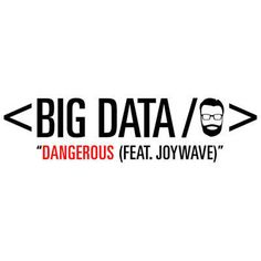 Found Dangerous by Big Data Feat. Joywave with Shazam, have a listen: http://www.shazam.com/discover/track/93190473