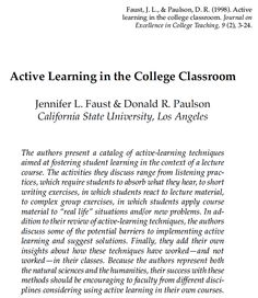 Active Learning in the College Classroom Faust, J., & Paulson, D. Journal on Excellence in College Teaching, 9 Teaching College Students, Education College, Student Teacher, Mental Health Counseling, School Counseling, Educational Psychology, And So It Begins, Learning Techniques, Flipped Classroom