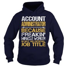 Awesome Tee For Account Administrator T-Shirts, Hoodies. BUY IT NOW ==► https://www.sunfrog.com/LifeStyle/Awesome-Tee-For-Account-Administrator-96272779-Navy-Blue-Hoodie.html?id=41382