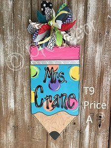 T9 - Pencil Door Hanger - Teacher Door Hanger - Teacher Name Sign - School Door Decor
