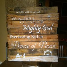 and He will be called ... Wonderful Counselor, Mighty God, Everlasting Father, Prince of Peace
