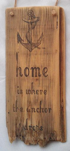 Driftwood Sign - Home Is Where The Anchor Drops - Boat Beach Home Decor Nautical Recycled Salvaged Wooden Sign - No. BP341