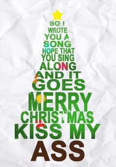 Merry Christmas, Kiss My Ass: All Time Low | Lyrics | Pinterest ...