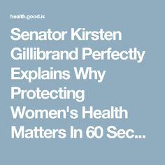 Senator Kirsten Gillibrand Perfectly Explains Why Protecting Women's Health Matters In 60 Seconds