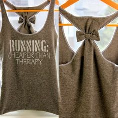 RUNNING - cheaper than therapy (love the bow in the back!)