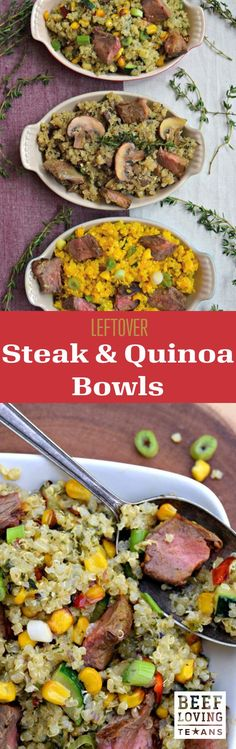 Leftover steak can happen to anyone, even Texans. Lean how to make these protein-packed quinoa bowls.