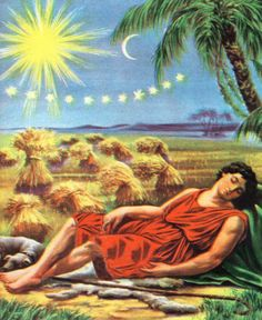 """Joseph had a dream, and when he told it to his brothers, they hated him all the more. He said to them, """"Listen to this dream I had: We were binding sheaves of grain out in the field when suddenly my sheaf rose and stood upright, while your sheaves gathered around mine and bowed down to it."""" [ Genesis 37:5-7 NIV ] Joseph Bible Story 
