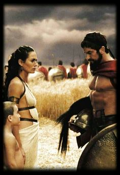 '300' ~ one of my favorite movies....King and queen relationship is awesome!