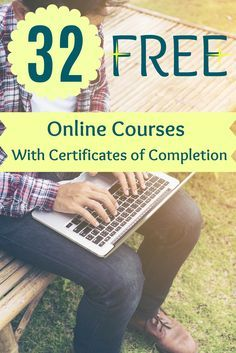 When you see these 32 free courses, you'll realize that expanding your skill set doesn't have to cost a thing. When you see these 32 free courses, you'll realize that expanding your skill set doesn't have to cost a thing. Learning Websites, Educational Websites, Study Websites, Educational Toys, Teaching Resources, Certificate Of Completion Template, Online Courses With Certificates, Free Certificate Courses, Formation Continue