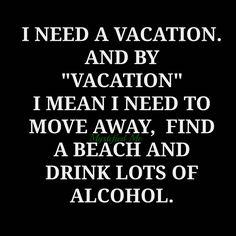 """Vacation"""