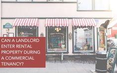 Schorr Law Real Estate Attorney Blog: Can A Landlord Enter Rental Property During A Commercial Tenancy?