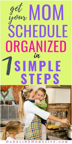 Get your mom daily schedule organized with these 7 simple steps! Free printable workbook for your most productive days at home! #handlinghomelife