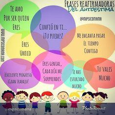 Frases para potenciar el autoestima de los niños. #apoyo emocional #estimulaciontemprana #crianzapositiva #estimulacionintegral - Estimulación Integral - Google+