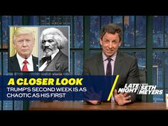 YouTube Seth Meyers - Trump's Second Week Is As Chaotic As His First (Published 2.2.17)