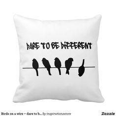 Birds on a wire – dare to be different throw pillow